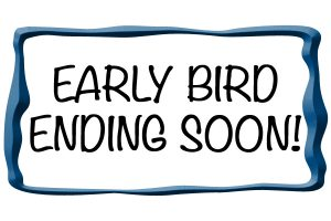 Early Bird discount ending soon